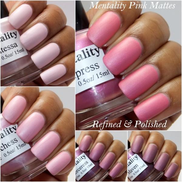 Mentality Pink Mattes