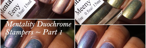 Mentality Duochrome Stampers